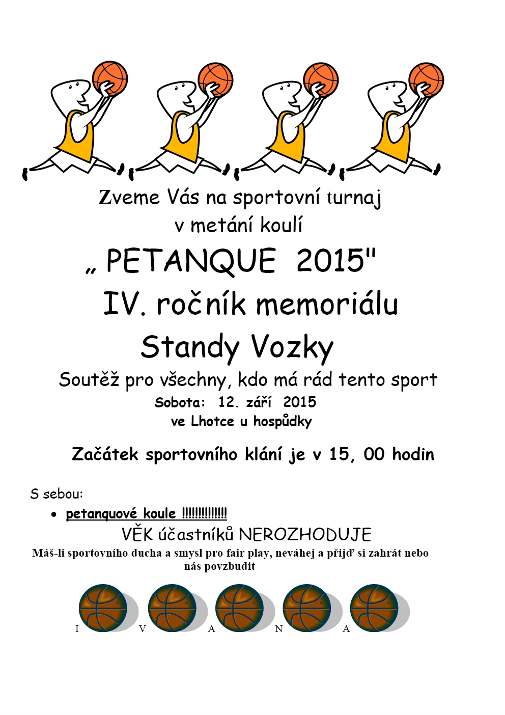 PETANQUE 2015 / IV. ročník memoriálu Standy Vozky